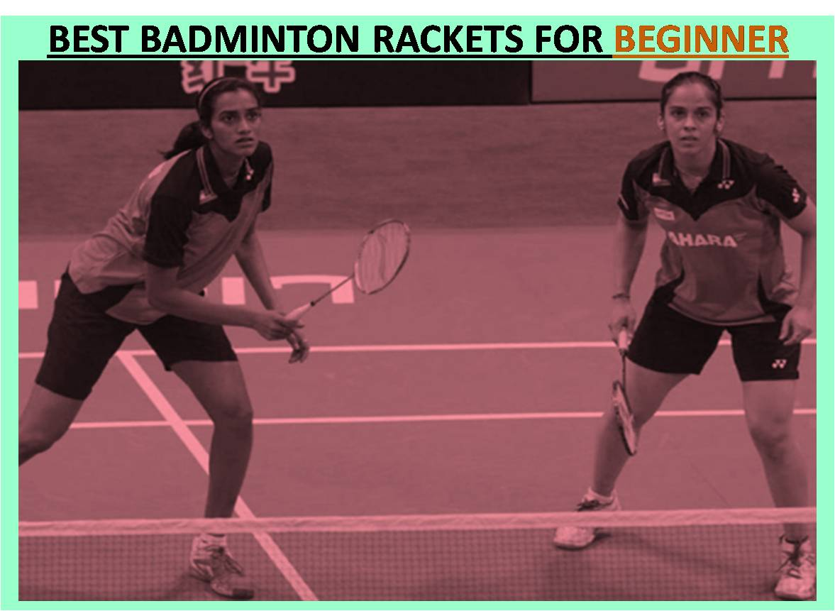BEST BADMINTON RACKETS FOR BEGINNER PLAYER IMAGES