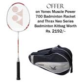 Offer on Yonex Badminton Racket Muscle Power 700 and and Thrax Neo Series Badminton Kit Bag